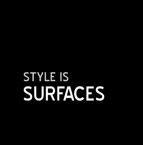Style is Surface